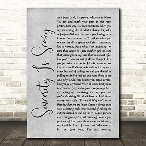 Buy Sincerity Is Scary Rustic Script Grey Song Lyric Quote Wall Art Poster Gift Present Print Online In Bahrain B07zp695m7