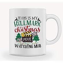 d91a6e52db9 Christmas Coffee Mug - THIS IS MY HALLMARK CHRISTMAS MOVIE WATCHING MUG - Mug  Gift in Blue Ribbon Box - 11 oz - Gifts for Family,Friends, .